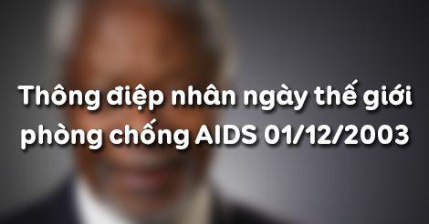Soạn bài Thông điệp nhân ngày thế giới phòng chống AIDS 01/12/2003