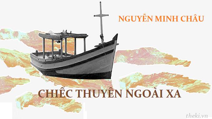 Soạn văn 12, Chiếc thuyền ngoài xa (Nguyễn Minh Châu)